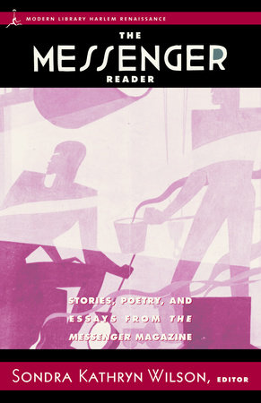 The Messenger Reader by Paul Robeson, Zora Neale Hurston, Wallace Thurman and Dorothy West