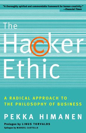 The Hacker Ethic by Pekka Himanen