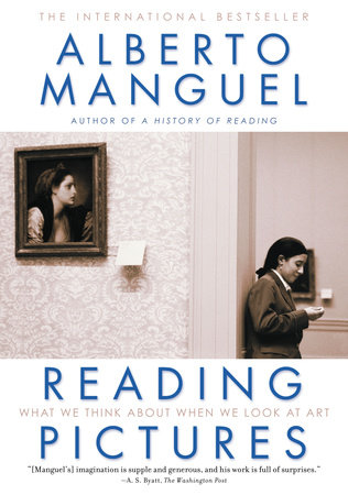 Reading Pictures by Alberto Manguel