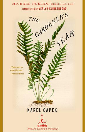 The Gardener's Year by Karel Capek