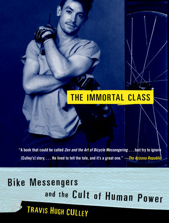 The Immortal Class by Travis Hugh Culley