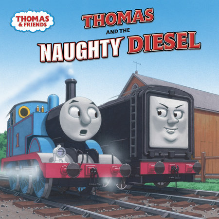 Thomas and the Naughty Diesel (Thomas & Friends) by Rev. W. Awdry