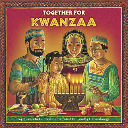 Together for Kwanzaa by Juwanda G. Ford and Shelly Hehenberger