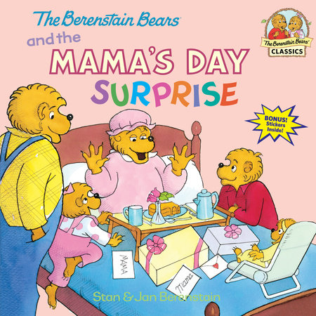 The Berenstain Bears and the Mama's Day Surprise by Stan Berenstain and Jan Berenstain
