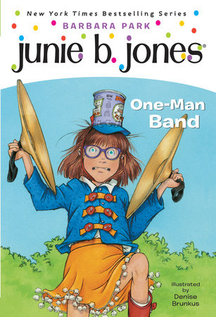 Junie B. Jones #22:  One-Man Band