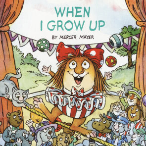 When I Grow Up (Little Critter)