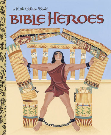 Bible Heroes by Christin Ditchfield