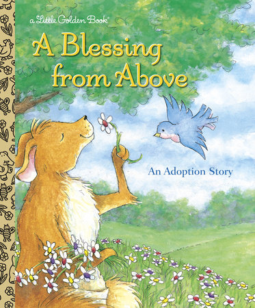 A Blessing from Above by Patti Henderson