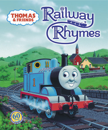 Thomas & Friends: Railway Rhymes (Thomas & Friends) by R. Schuyler Hooke