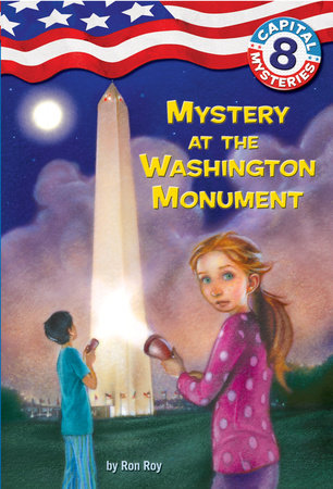 Capital Mysteries #8: Mystery at the Washington Monument