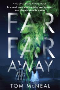 Far Far Away
