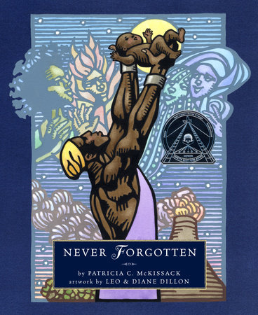 Never Forgotten by Patricia C. McKissack