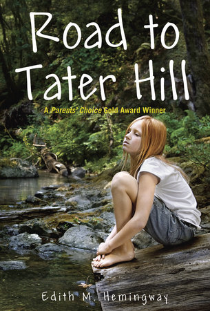 Road to Tater Hill by Edith M. Hemingway