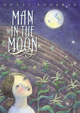 Man in the Moon by Dotti Enderle