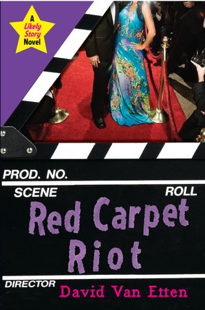 Likely Story: Red Carpet Riot by David Van Etten