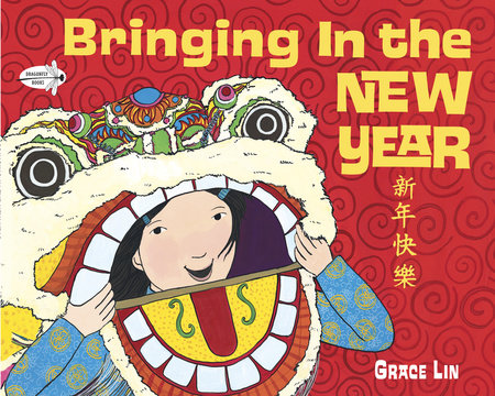 Bringing In the New Year by Grace Lin