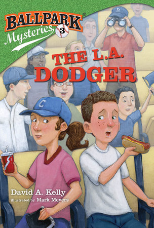 Ballpark Mysteries #3: The L.A. Dodger