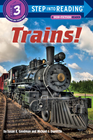 Trains! by Susan E Goodman