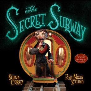 The Secret Subway