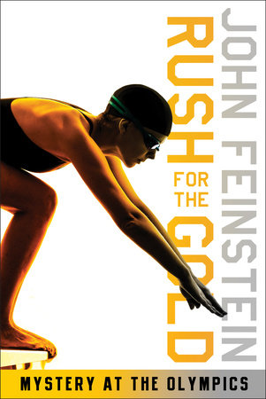 Rush for the Gold: Mystery at the Olympics (The Sports Beat, 6) by John Feinstein