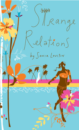 Strange Relations by Sonia Levitin
