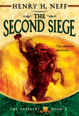 The Second Siege by Henry H. Neff