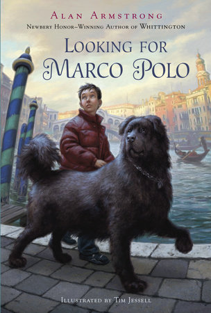 Looking for Marco Polo by Alan Armstrong