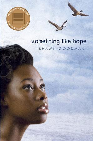 Something Like Hope by Shawn Goodman