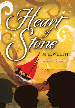 Heart of Stone by M. L. Welsh