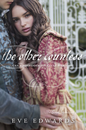 The Lacey Chronicles #1: The Other Countess by Eve Edwards