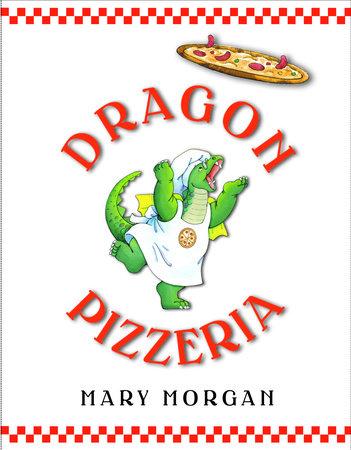 Dragon Pizzeria by Mary Morgan