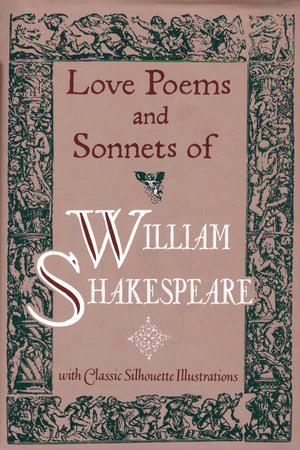 Love Poems & Sonnets of William Shakespeare by William Shakespeare