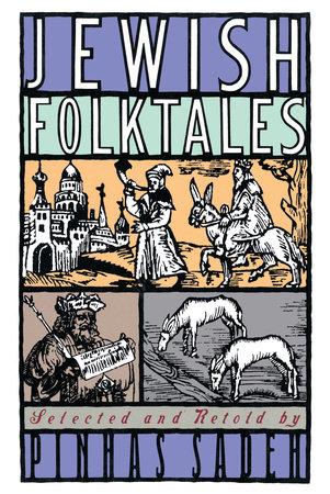 Jewish Folktales by Pinhas Sadeh