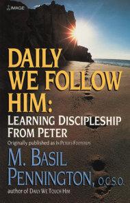 Daily We Follow Him