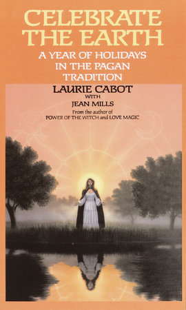 Celebrate the Earth by Laurie Cabot