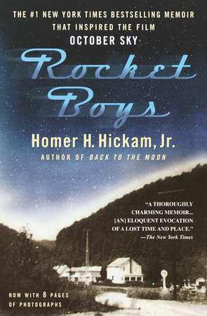 Rocket Boys by Homer Hickam