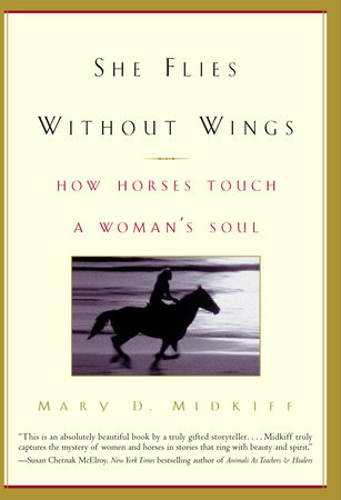 She Flies Without Wings by Mary D. Midkiff