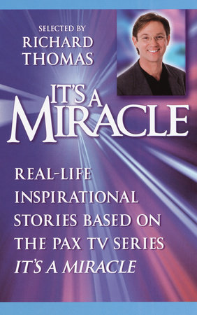 It's a Miracle by Selected by Richard Thomas
