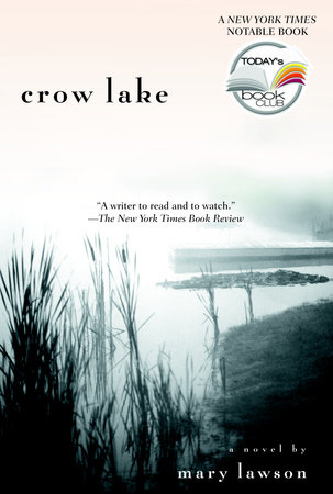 Crow Lake by Mary Lawson