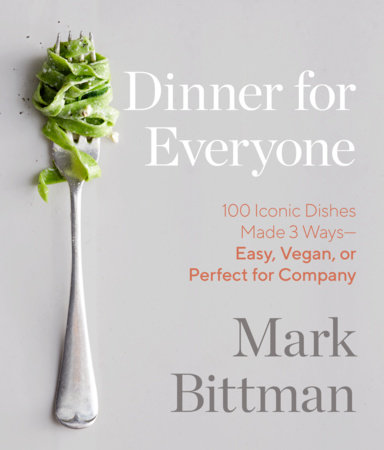 Dinner for Everyone by Mark Bittman