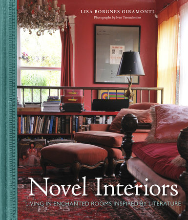 Novel Interiors by Lisa Borgnes Giramonti