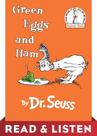 Green Eggs and Ham: Read & Listen Edition by Dr. Seuss