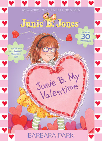 Junie B. My Valentime by Barbara Park