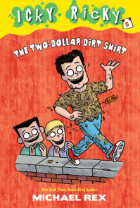 Icky Ricky #5: The Two-Dollar Dirt Shirt