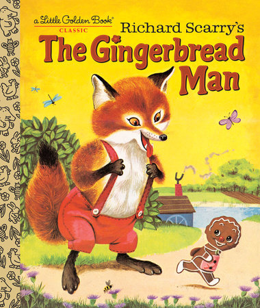 Richard Scarry's The Gingerbread Man by Nancy Nolte