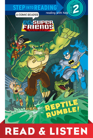 Reptile Rumble! (DC Super Friends) Read & Listen Edition by Billy Wrecks