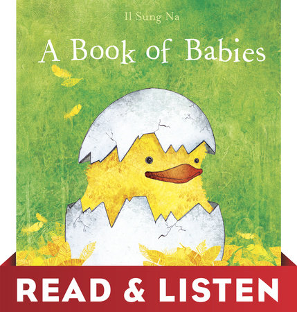 A Book of Babies: Read & Listen Edition by Il Sung Na