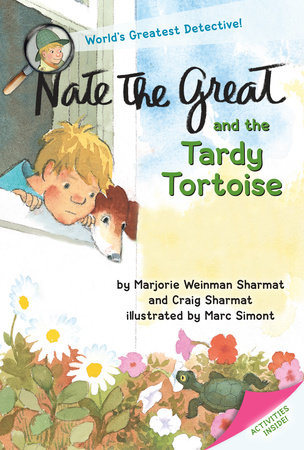 Nate the Great and the Tardy Tortoise by Marjorie Weinman Sharmat and Craig Sharmat