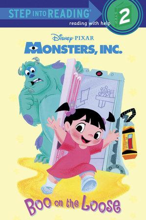 Boo on the Loose (Disney/Pixar Monsters, Inc.) by Gail Herman