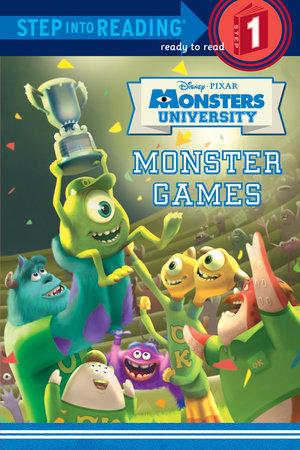 Monster Games (Disney/Pixar Monsters University) by Melissa Lagonegro